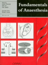 Pinnock C. - Fundamentals of Anaesthesia