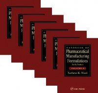 Niazi S. K. - Handbook of Pharmaceutical Manufacturing Formulations, 6 Vol. Set