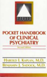 Kaplan H. I. - Pocket Handbook of Clinical Psychiatry