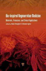 Bio-Inspired Regenerative Medicine: Materials, Processes, and Clinical Applications