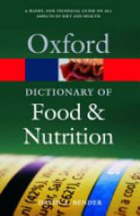 Bender - Oxford Dictionary of Food and Nutrition