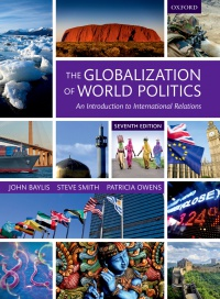 John Baylis, Steve Smith, Patricia Owens - The Globalization of World Politics