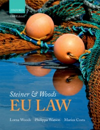 Lorna Woods, Philippa Watson, and Marios Costa - Steiner & Woods EU Law