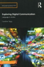 Exploring Digital Communication: Language in Action