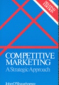 Comptetitive Marketing A Strategic Approach