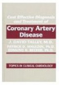 Cost Effec. Diagnosis and Treatment of Coronary Artery Disease