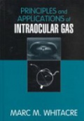 Principles and Applications of Intraocular Gas