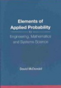Elements of Applied Probability for Engineering, Mathematics and Systems Science