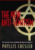 The New Anti-Semitism - The Current Crisis and What We Must Do About It