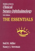 Walsh and Hoyt´s Clinical Neuro-Ophthalmology the Essentials 5 td Edition