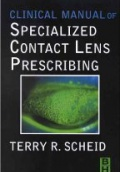 Clinical Manual of Specialized Contact Lens Prescribing