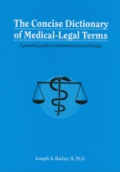 Concise Dictionary of Medical-Legal Terms
