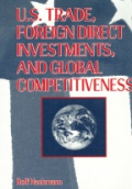 U. S. Trade Foreign Direct Investments and Global Competitiveness