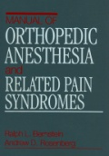 Manual of Orthopedic Anesthesia and Related Pain Syndromes