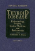 Thyroid Disease: Endocrinology, Surgery, Nuclear Medicine and Radiotherapy