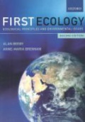 First Ecology: Ecological Principles amd Environmental Issues