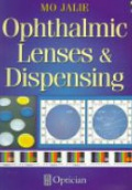 Ophthlamic Lenses and Dispensing