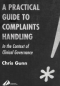A Practical Guide to Complaints Handling