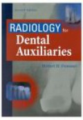 Radiology for Dental Auxiliaries, 7th ed.