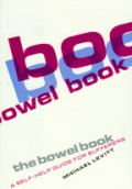 The Bowel Book. A Self-help Guide for Suffers