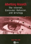 Advertising Research: The Internet Consumer Behavior and Strategy