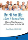 Be Fit for Life: A Guide to Successful Aging