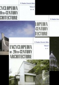 Encyclopedia of 20th - Century Architecture, 3 Vol. Set