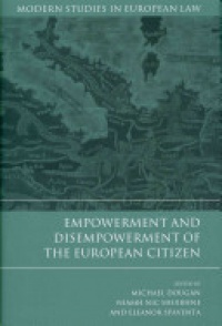 Dougan M. - Empowerment and Disempowerment of the European Citizen