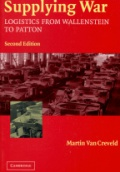 Supplying War Logistics from Wallenstein to Patton