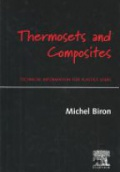 Thermosets and Composites: Technical Information for Plastic Users