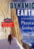 Dynamic Earth: An Introduction to Physical Geology, 5th ed.