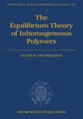 The Equilibrium Theory of Inhomogeneous Polymers