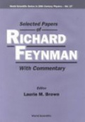 Selected Papers of Richard Feynman with Commentary