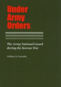 Under Army Orders: The Army National Guard During the Korean War