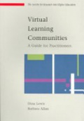 Virtual Learning Communities: a Guide for Practitioners