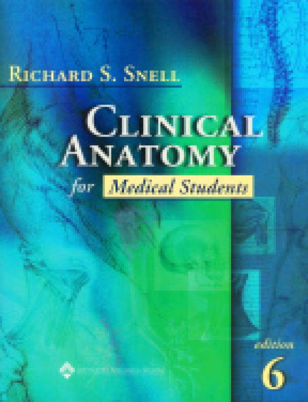 Clinical Anatomy for Medical Students (0781715741) : Snell | Malé ...